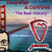 "Mi primer Libro ""DeepWeb & DarkWeb – The Real History"""